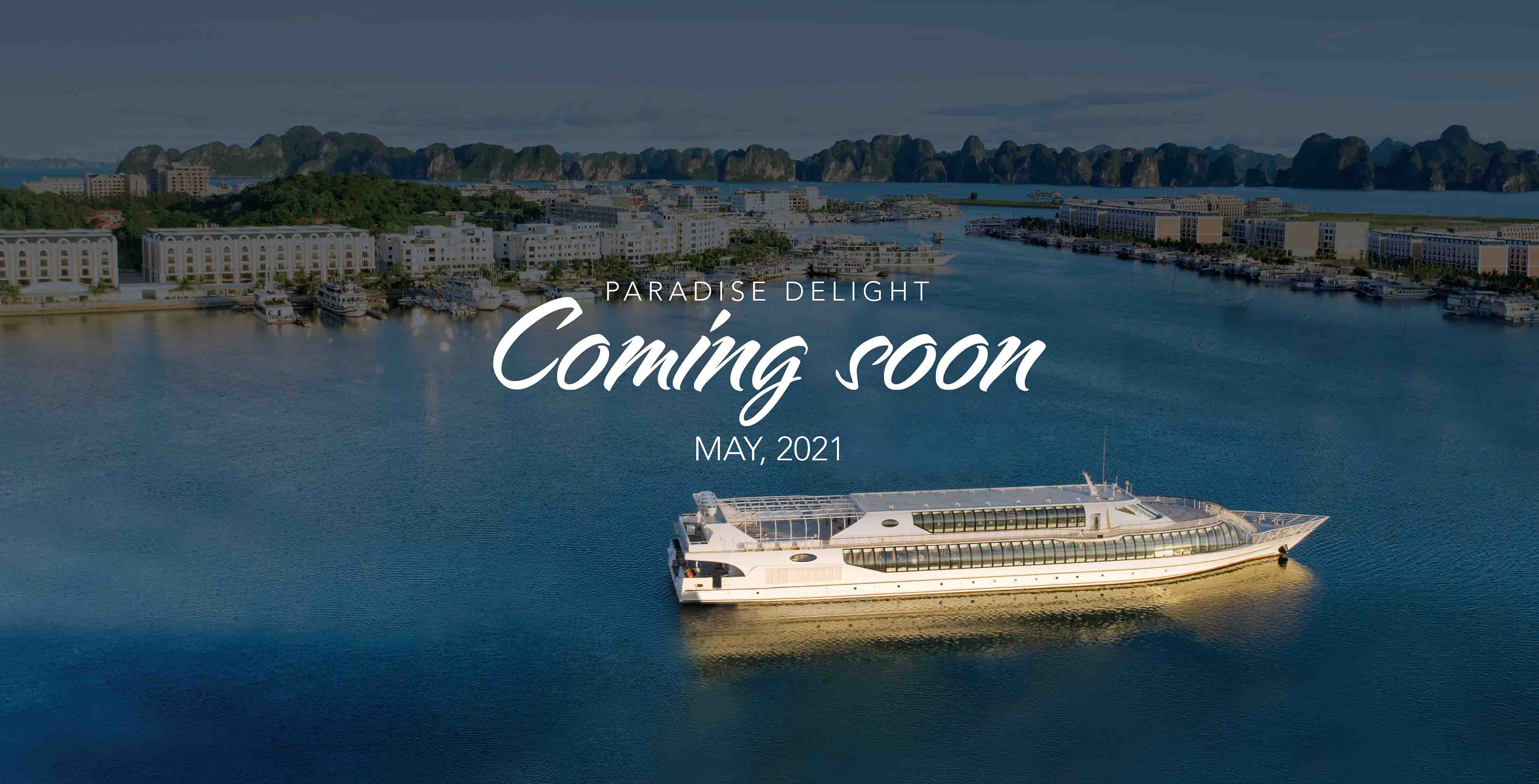 Launching Paradise Delight cruise in Ha Long Bay